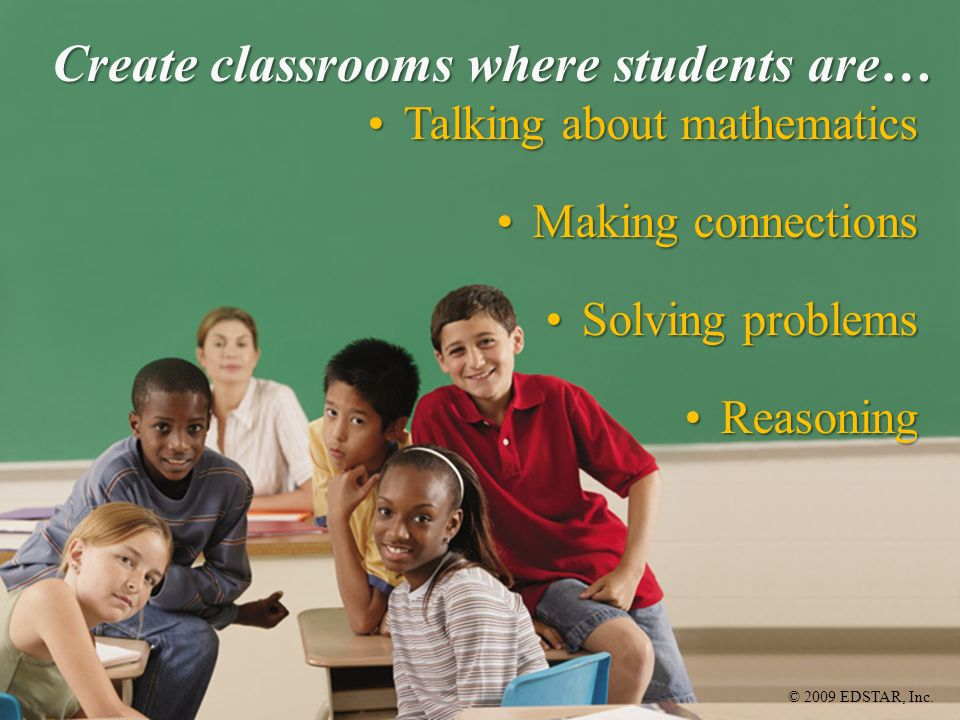 Create classrooms where students are…