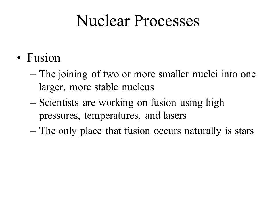 Nuclear Processes Fusion