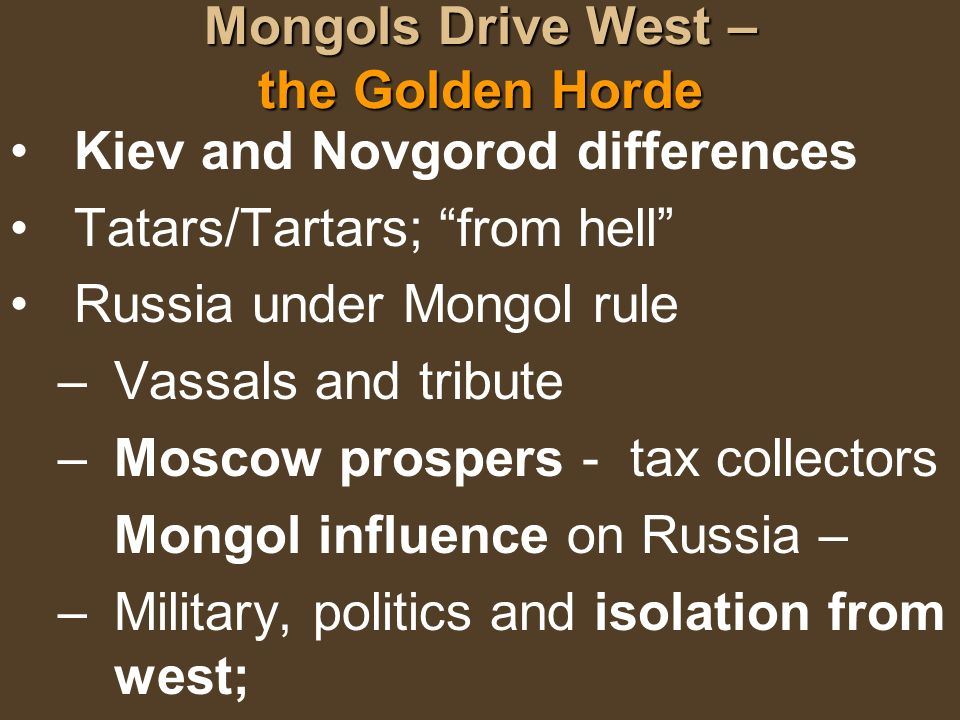 Mongols Drive West – the Golden Horde