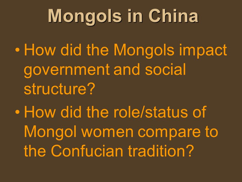 Mongols in China How did the Mongols impact government and social structure