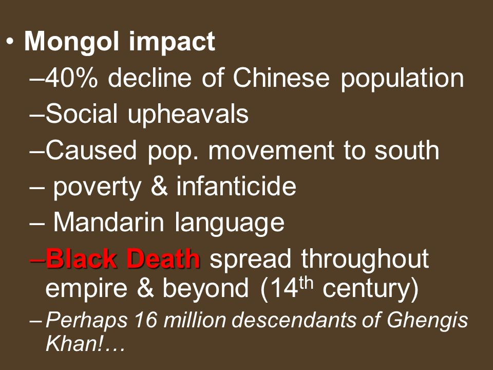 40% decline of Chinese population Social upheavals