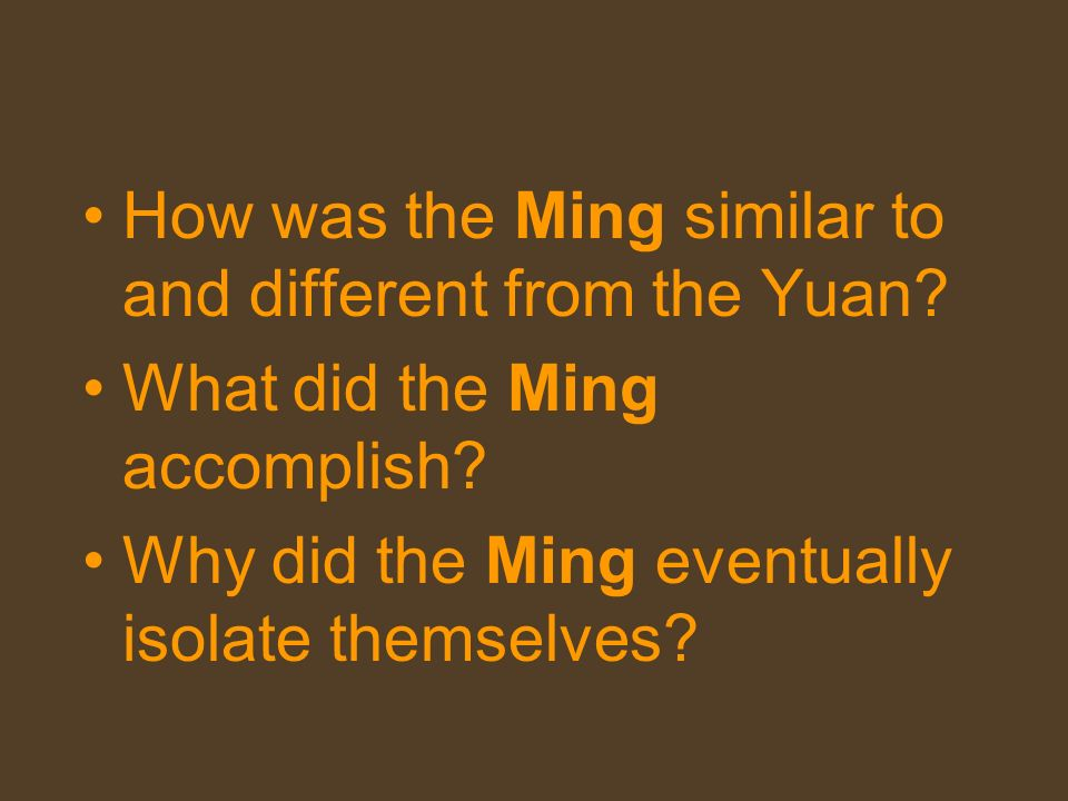 How was the Ming similar to and different from the Yuan