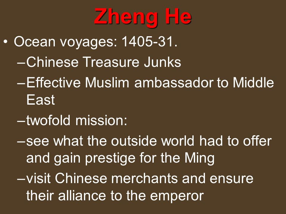 Zheng He Ocean voyages: 1405-31. Chinese Treasure Junks