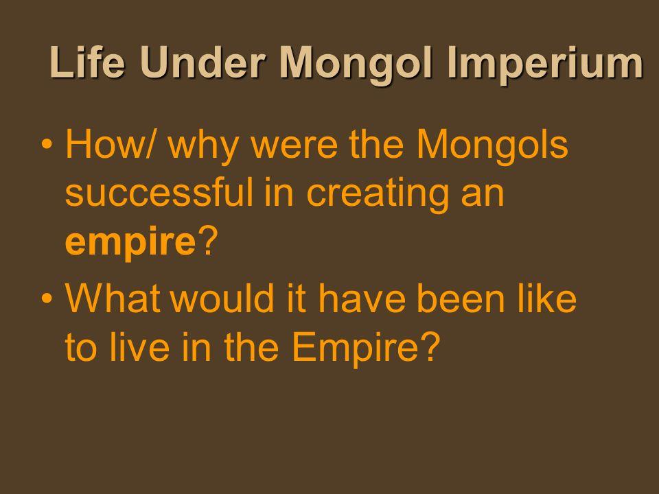 Life Under Mongol Imperium