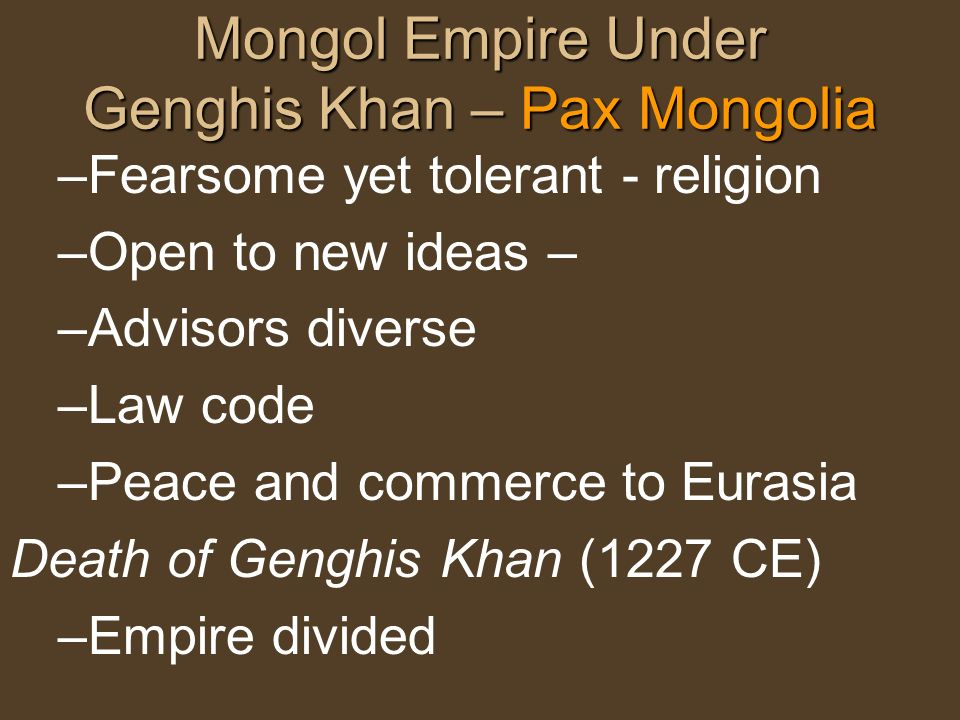 Mongol Empire Under Genghis Khan – Pax Mongolia