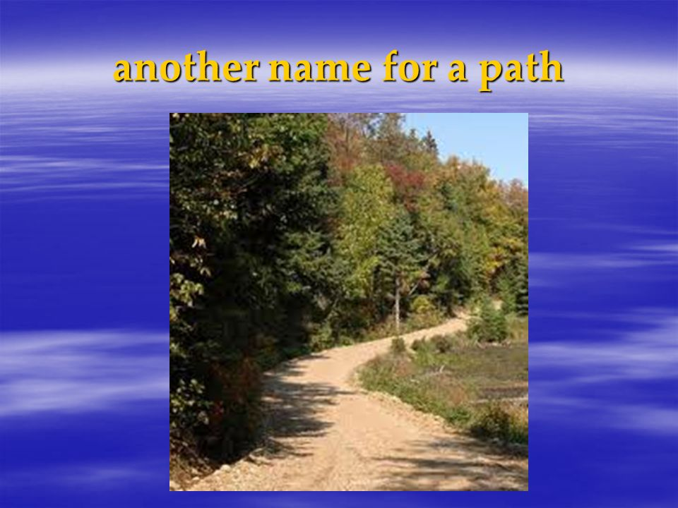 another name for a path