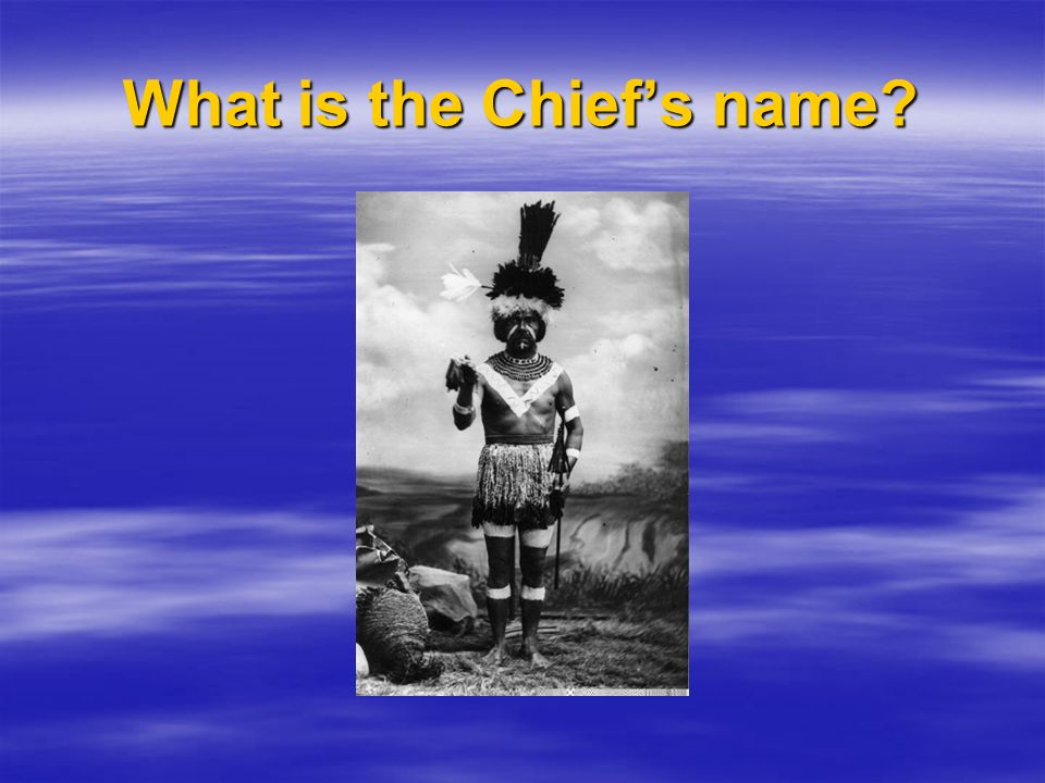 What is the Chief's name