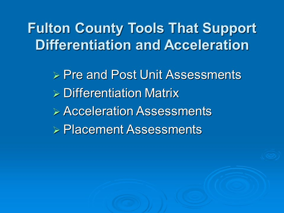 Fulton County Tools That Support Differentiation and Acceleration