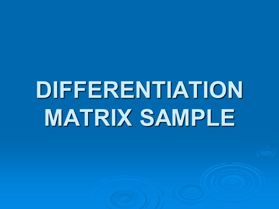 DIFFERENTIATION MATRIX SAMPLE
