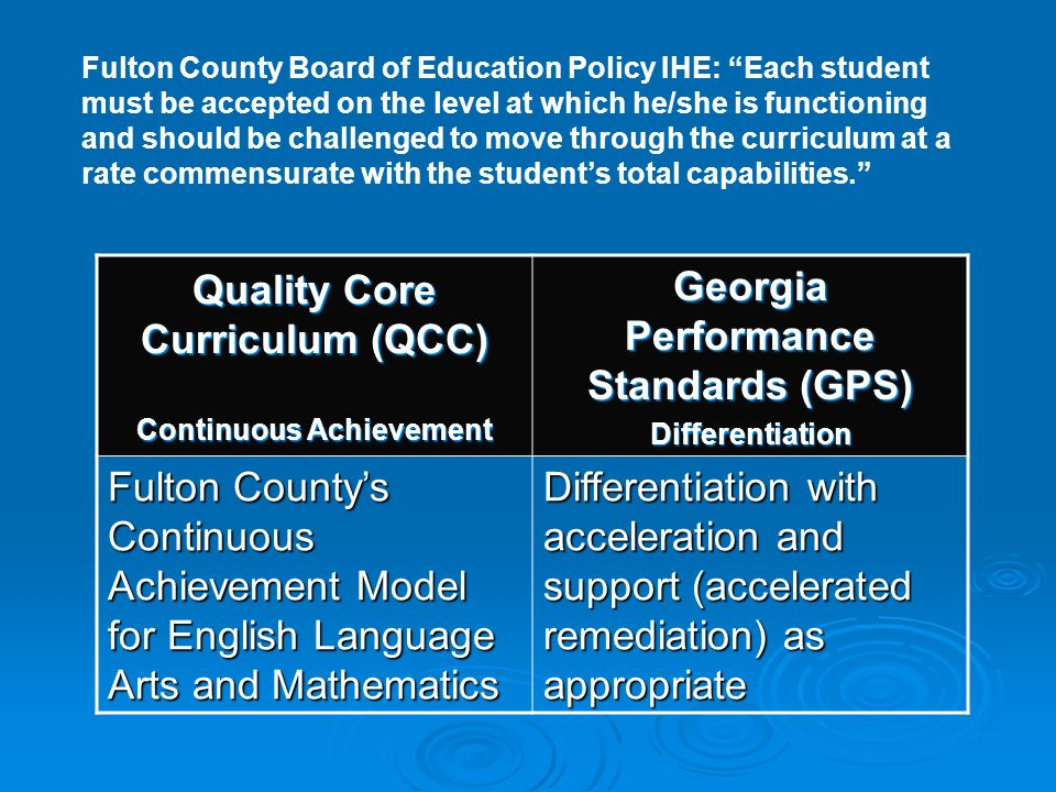 Quality Core Curriculum (QCC) Continuous Achievement