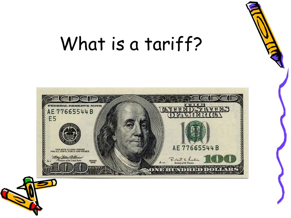 What is a tariff