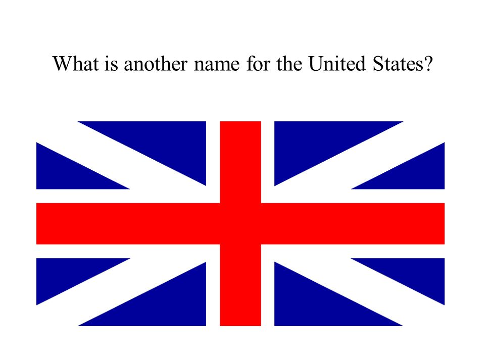 What is another name for the United States