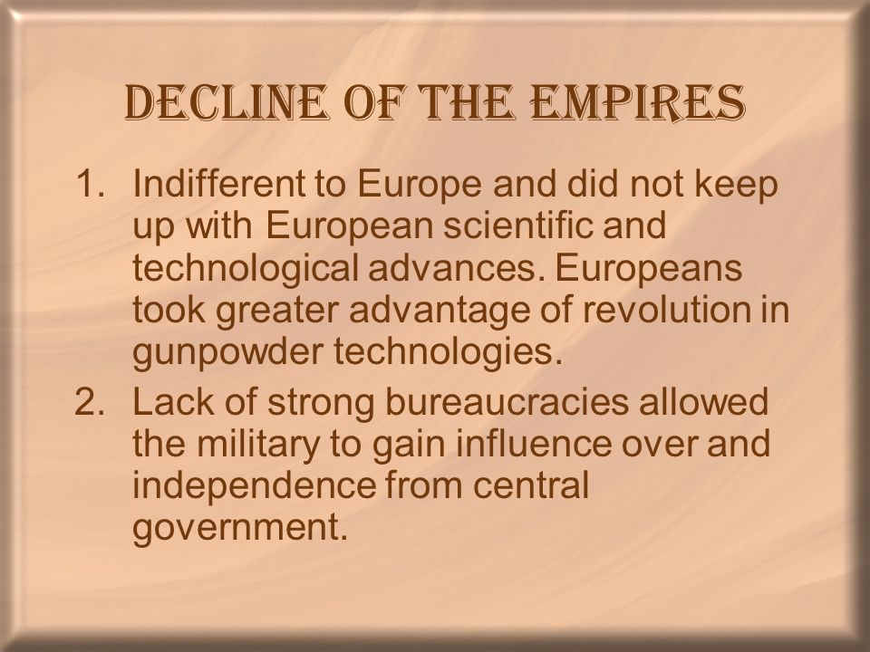Decline of the Empires