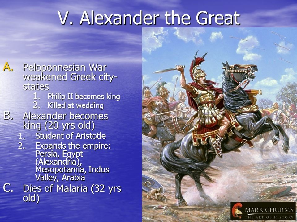 V. Alexander the Great Peloponnesian War weakened Greek city-states