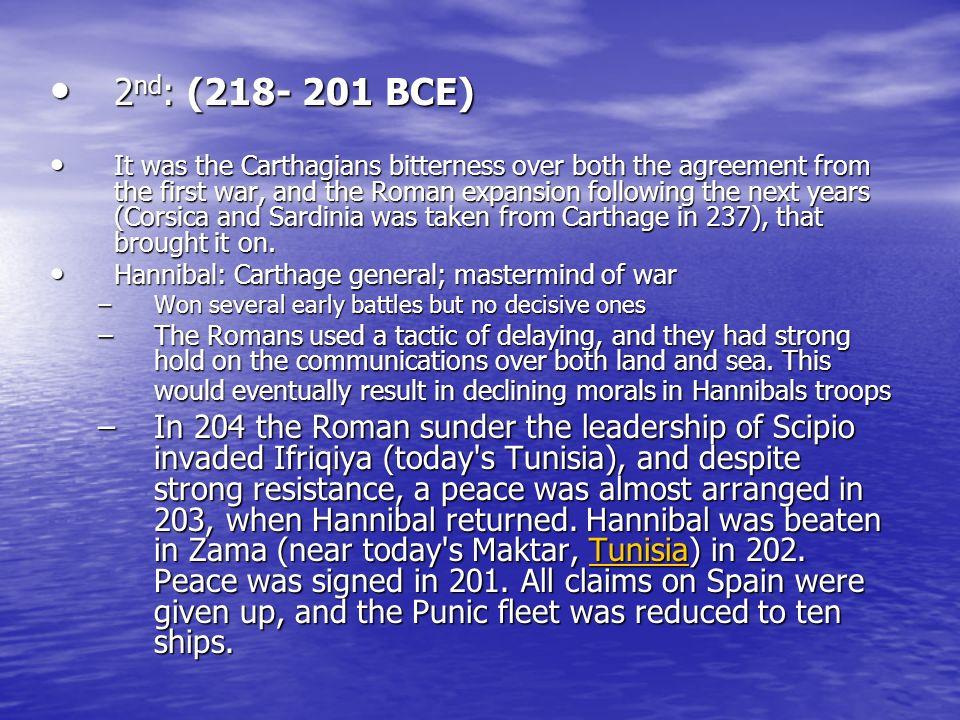2nd: (218- 201 BCE)