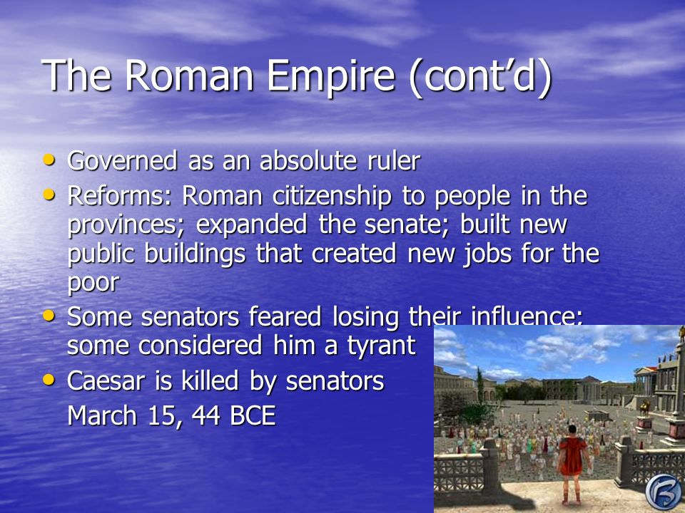 The Roman Empire (cont'd)