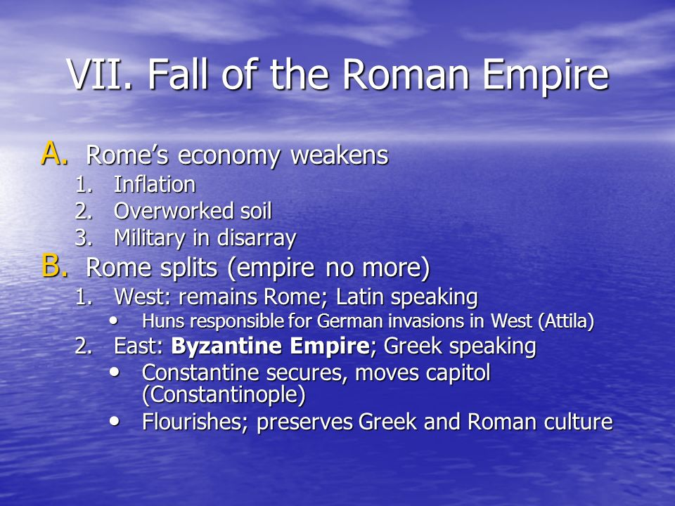 VII. Fall of the Roman Empire