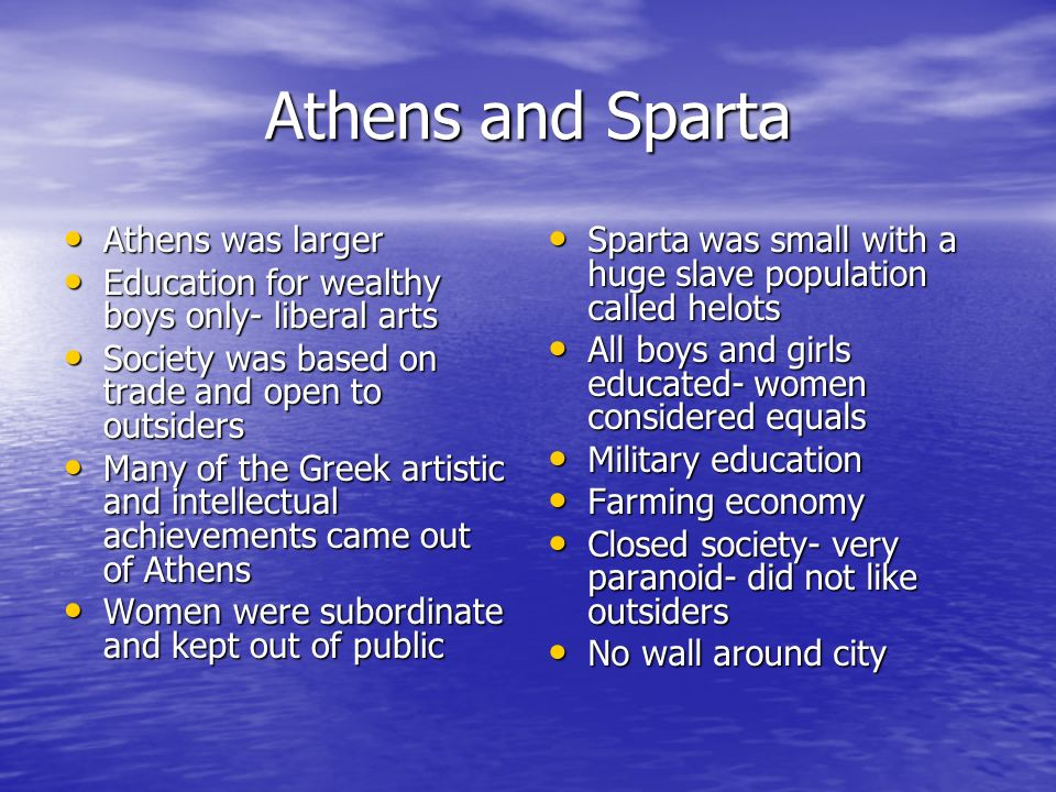 Athens and Sparta Athens was larger