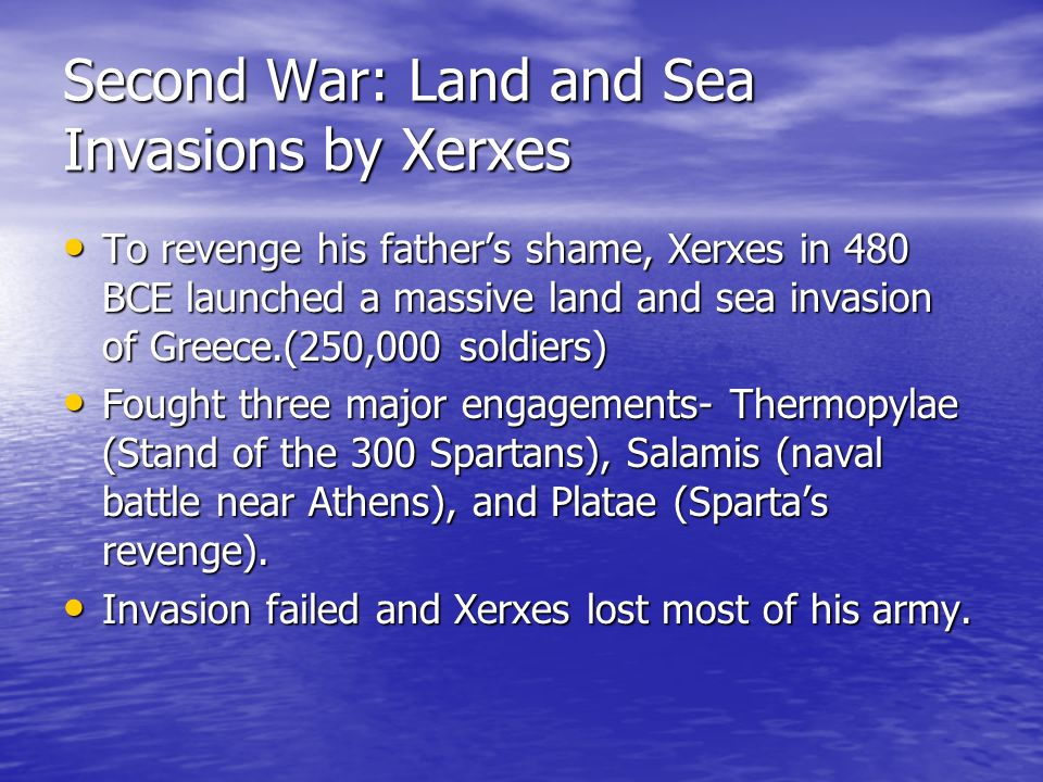 Second War: Land and Sea Invasions by Xerxes