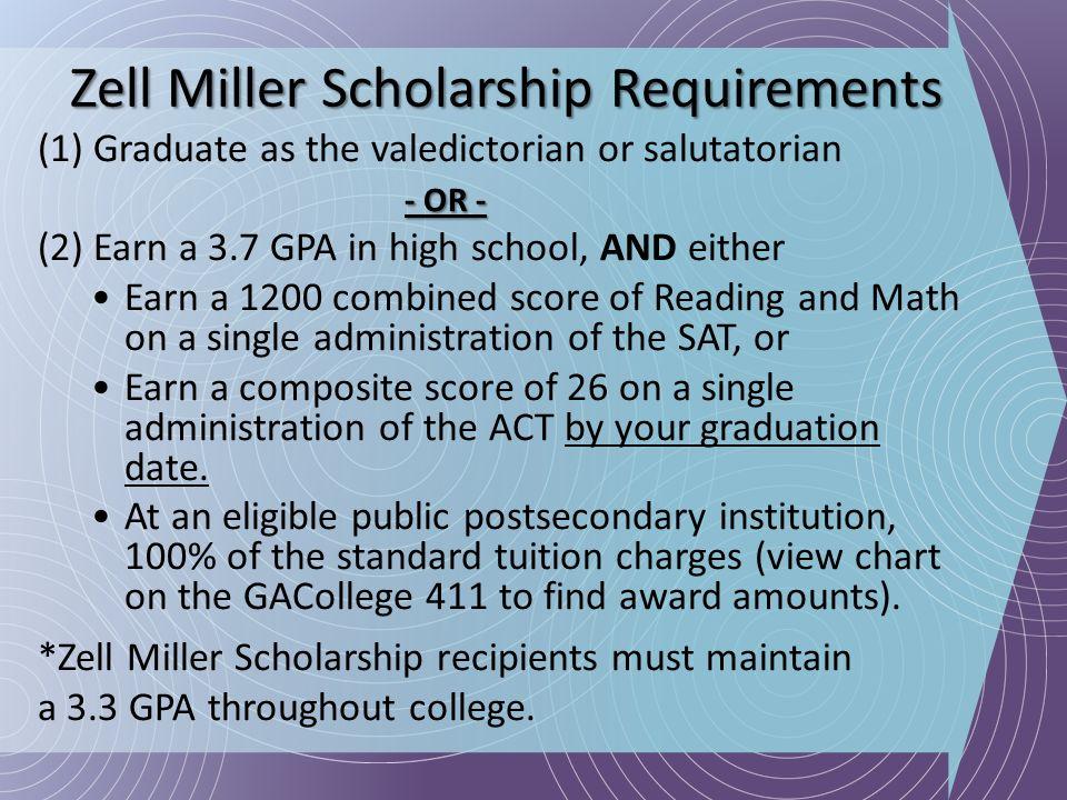 Zell Miller Scholarship Requirements