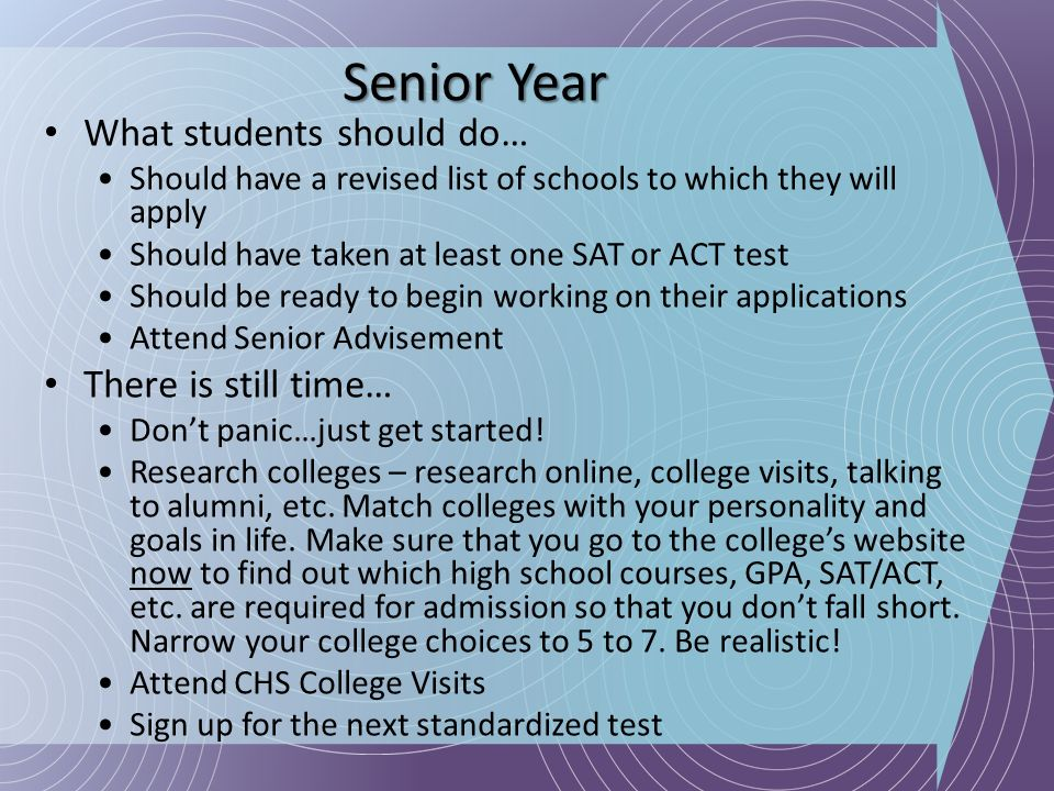 Senior Year What students should do… There is still time…