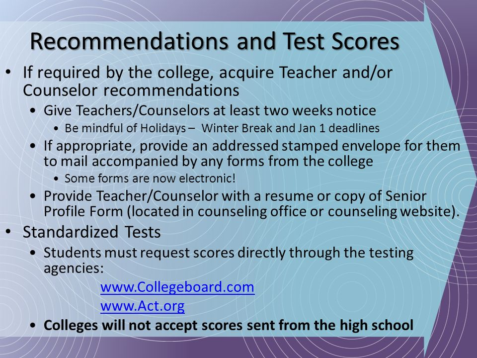 Recommendations and Test Scores