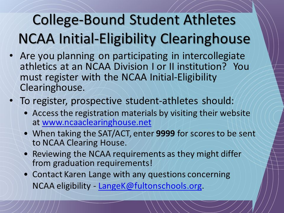 College-Bound Student Athletes NCAA Initial-Eligibility Clearinghouse