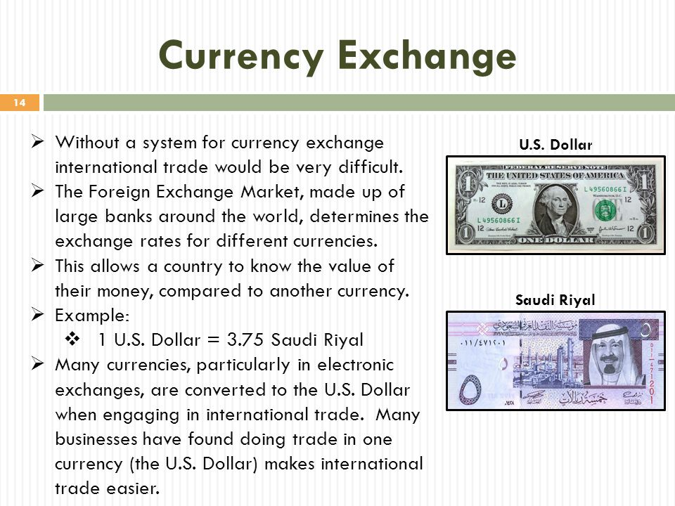 Currency Exchange Without a system for currency exchange international trade would be very difficult.