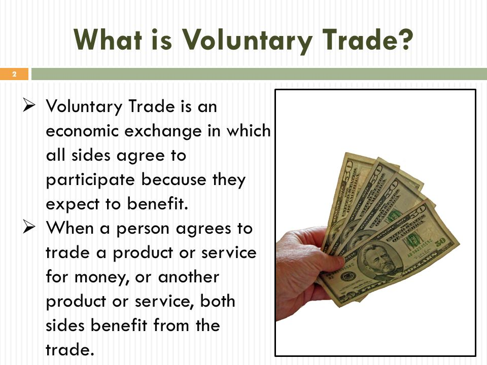 What is Voluntary Trade
