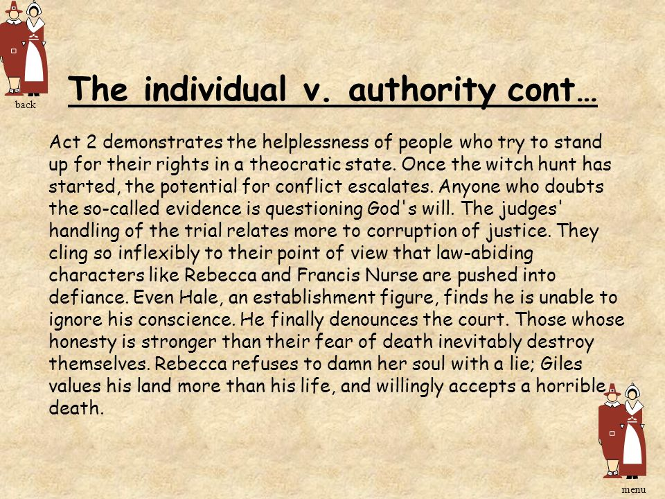 The individual v. authority cont…