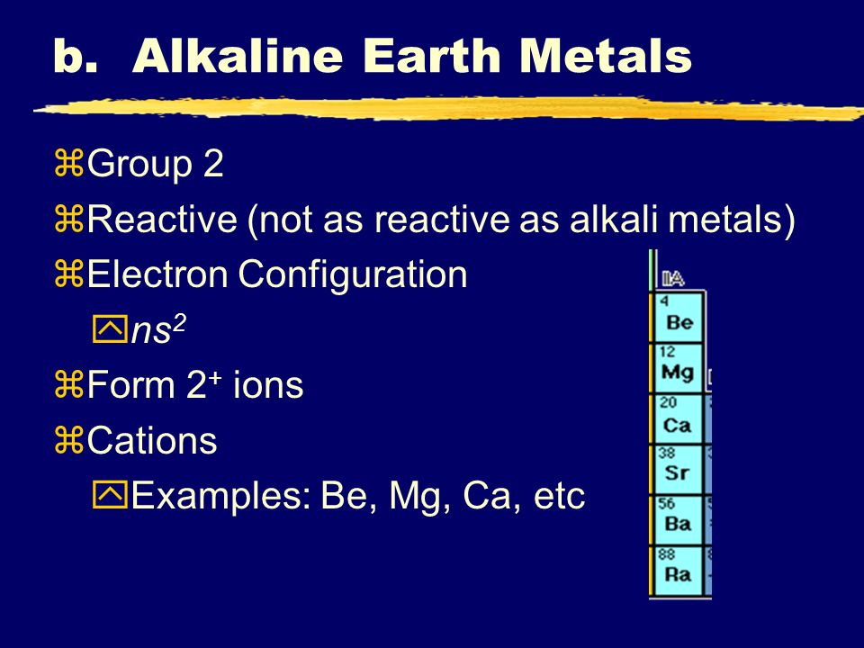 b. Alkaline Earth Metals