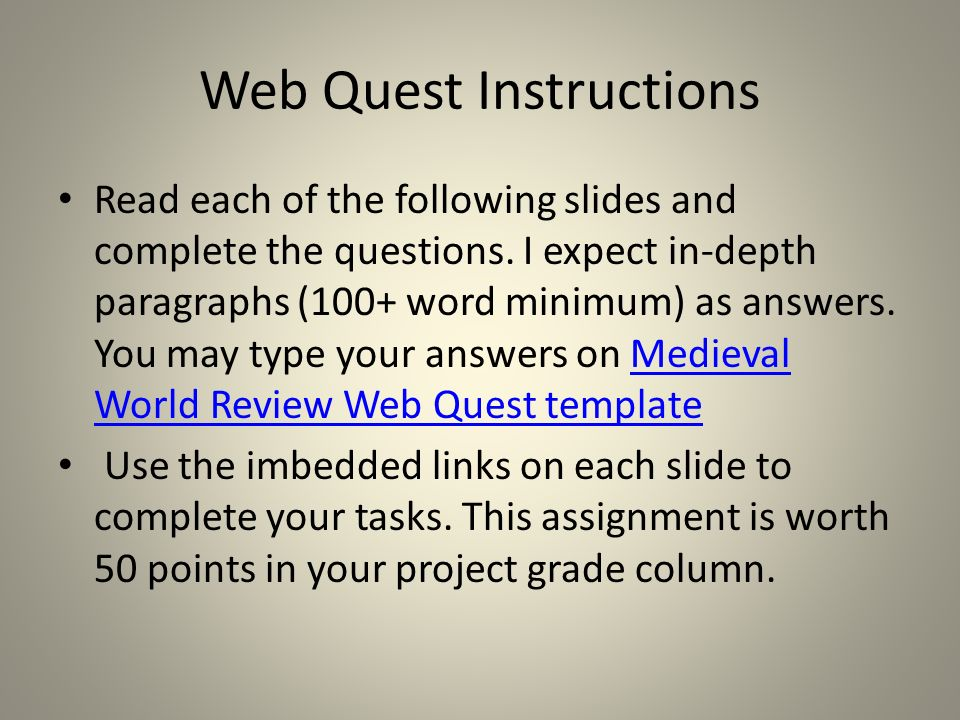 Web Quest Instructions