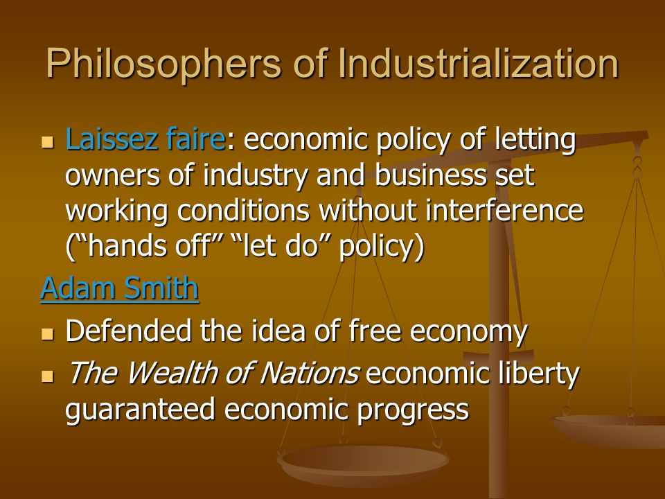 Philosophers of Industrialization