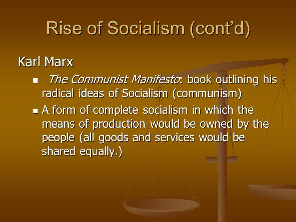 Rise of Socialism (cont'd)