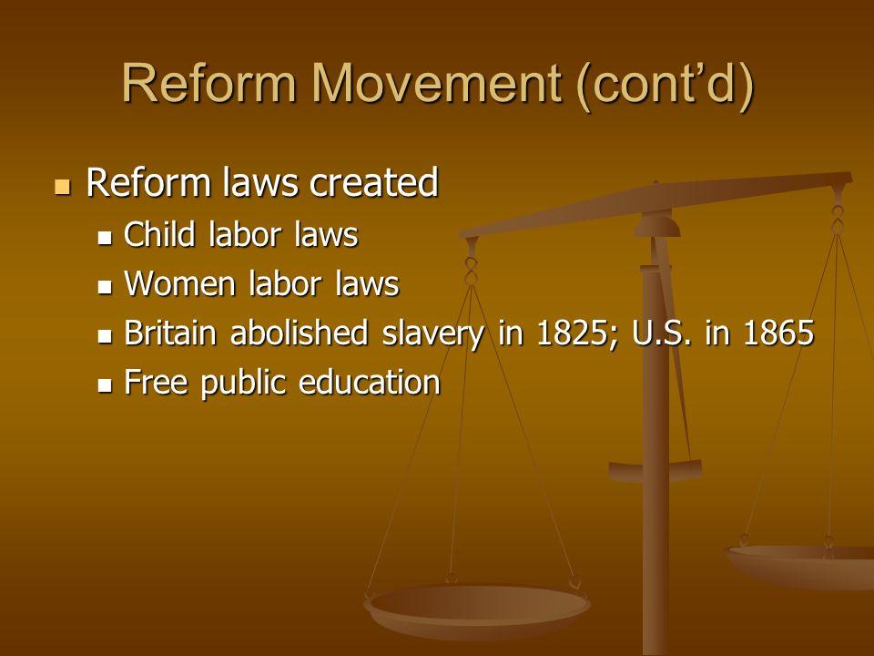 Reform Movement (cont'd)