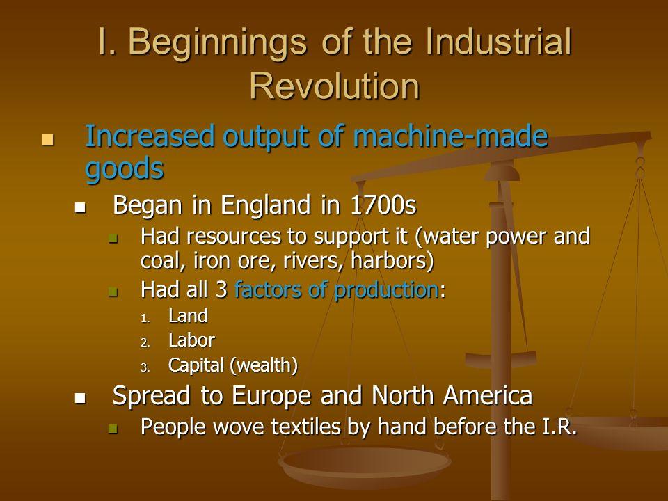 I. Beginnings of the Industrial Revolution