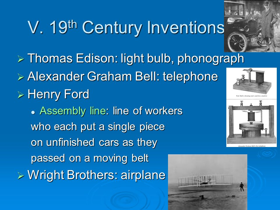 V. 19th Century Inventions