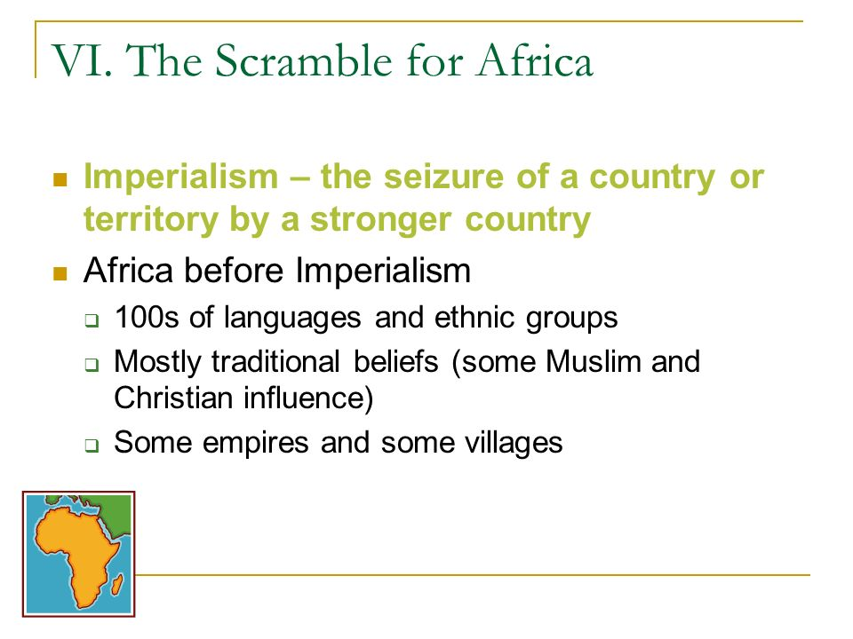 VI. The Scramble for Africa