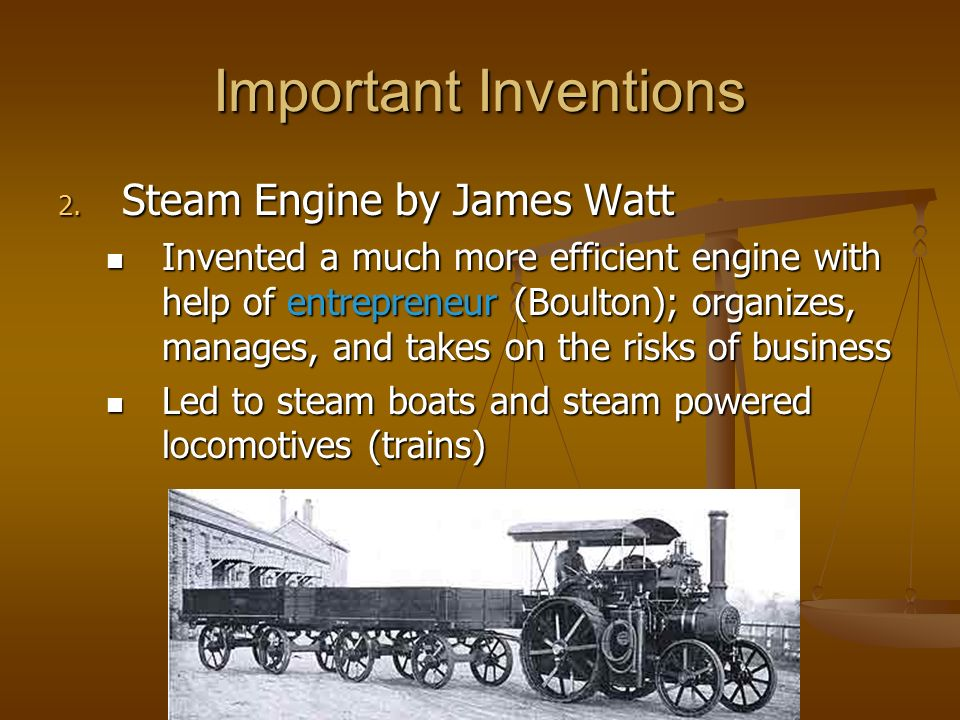 Important Inventions Steam Engine by James Watt