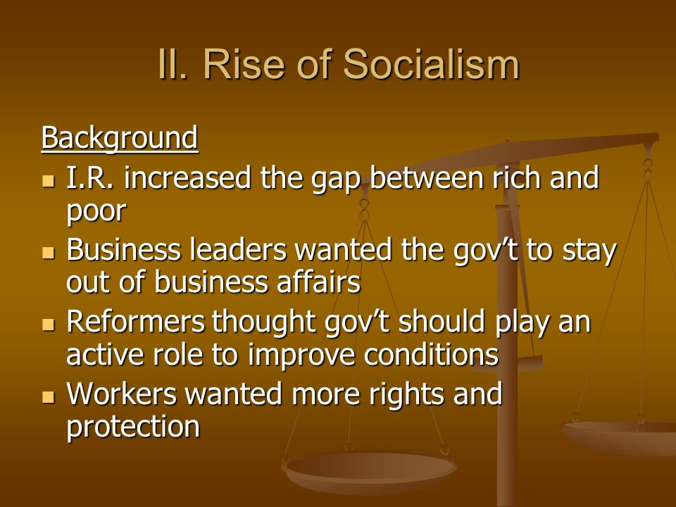 II. Rise of Socialism Background
