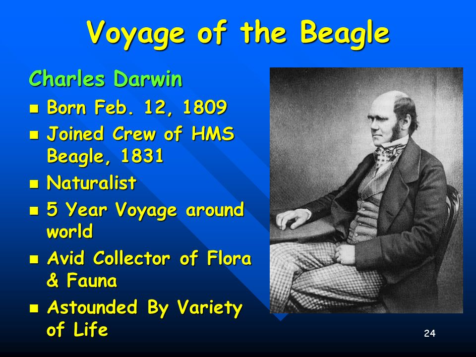Voyage of the Beagle Charles Darwin Born Feb. 12, 1809