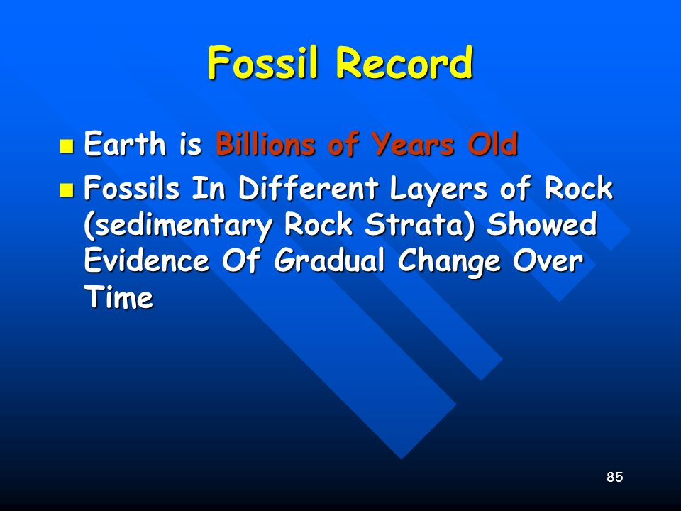 Fossil Record Earth is Billions of Years Old