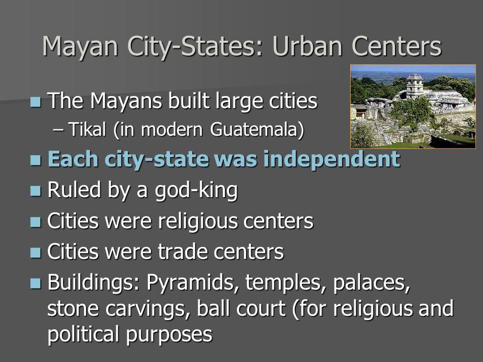 Mayan City-States: Urban Centers
