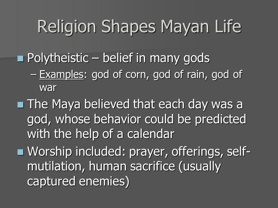 Religion Shapes Mayan Life