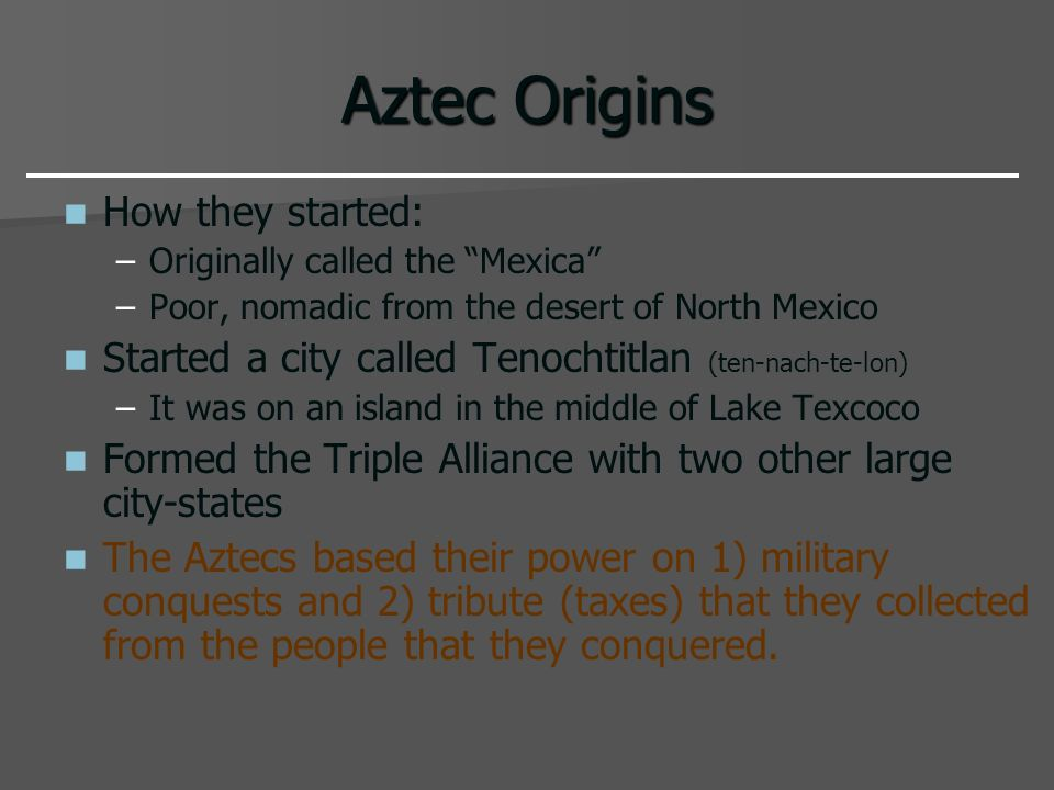 Aztec Origins How they started: