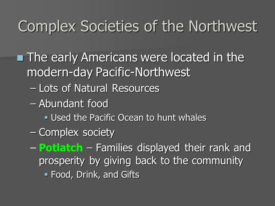 Complex Societies of the Northwest