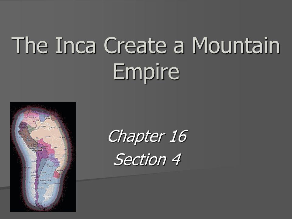 The Inca Create a Mountain Empire