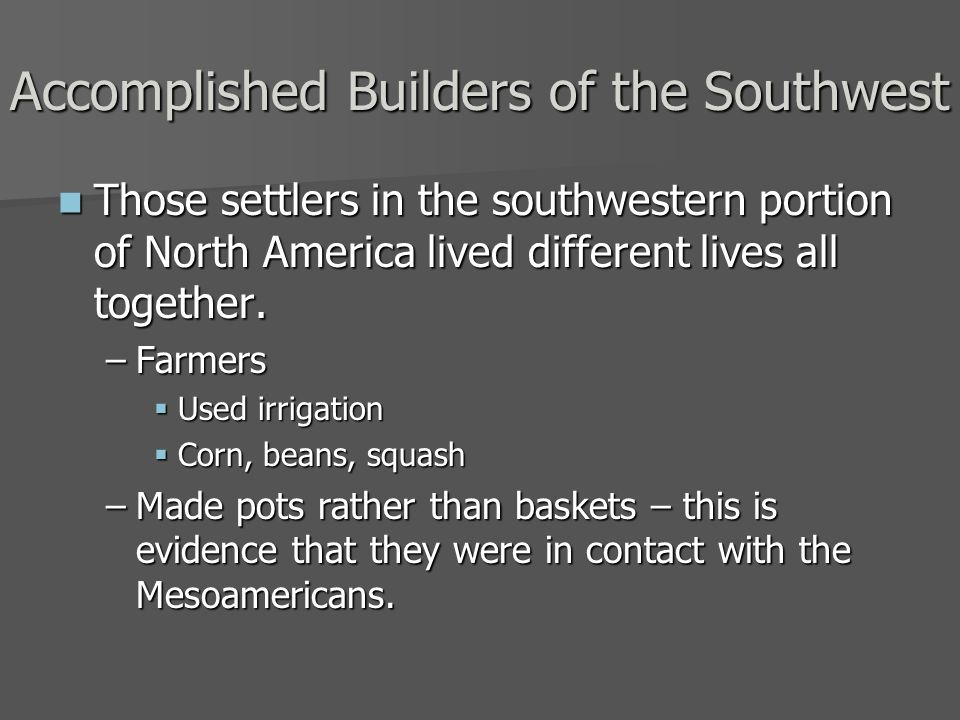 Accomplished Builders of the Southwest