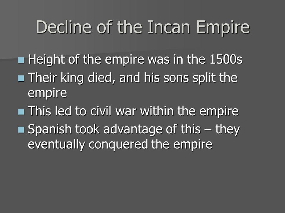 Decline of the Incan Empire