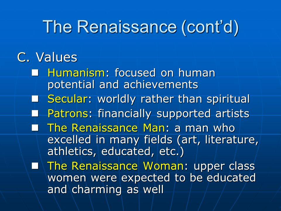 The Renaissance (cont'd)